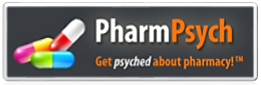 PharmPsych :: Get Psyched About Pharmacy!